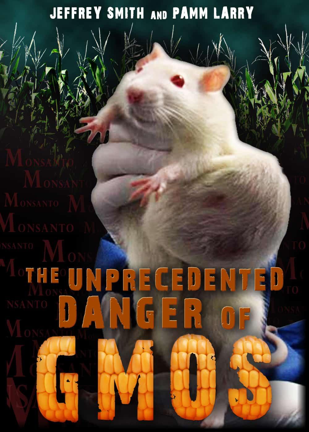 The Unprecedented Danger of GMOs