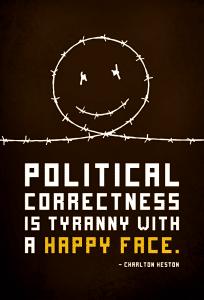 political correctness tyranny happy face