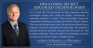 Andy 2016 presidential candidate disclosing secret advanced technology